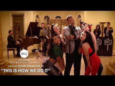 This Is How We Do It - Montell Jordan (Jazz Style Cover) Postmodern Jukebox ft. David Simmons, Jr.