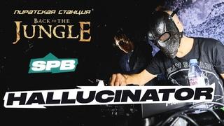 HALLUCINATOR — Pirate Station «Back to the Jungle» / SPB