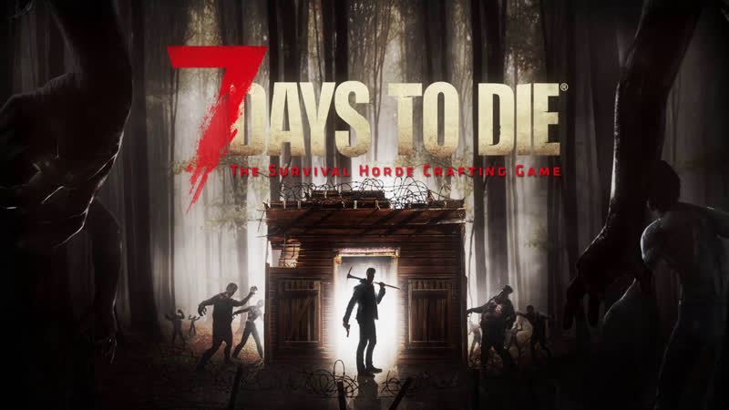 7 Days to Die, alpha 18.4, NIGHT OF THE HORDE