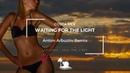 Costa Mee - Waiting For The Light (Anton Arbuzov Remix)