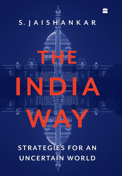 The India Way  Strategies for a - S. Jaishankar