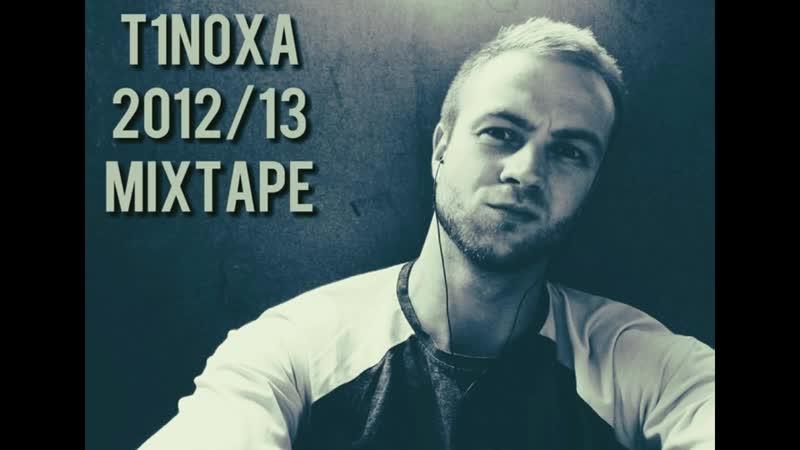 T1NOXA Честные слова Mixtape 2013