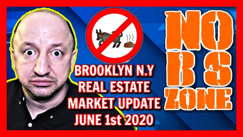 BROOKLYN REAL ESTATE MARKET UPDATE REAL ESTATE AGENT How To Sell Buy Home House Condo Forecast 2020