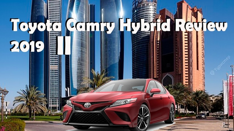 Toyota Camry Hybrid Review 2019 ►Heres Why You Should Get One! ►2