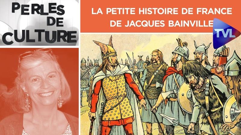 La Petite Histoire de France de Jacques Bainville Perles de Culture n°253 TVL