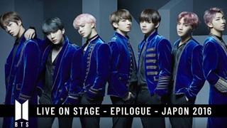 🔴 BTS (방탄소년단) | Live On Stage Epilogue | JAPAN EDITION 2016