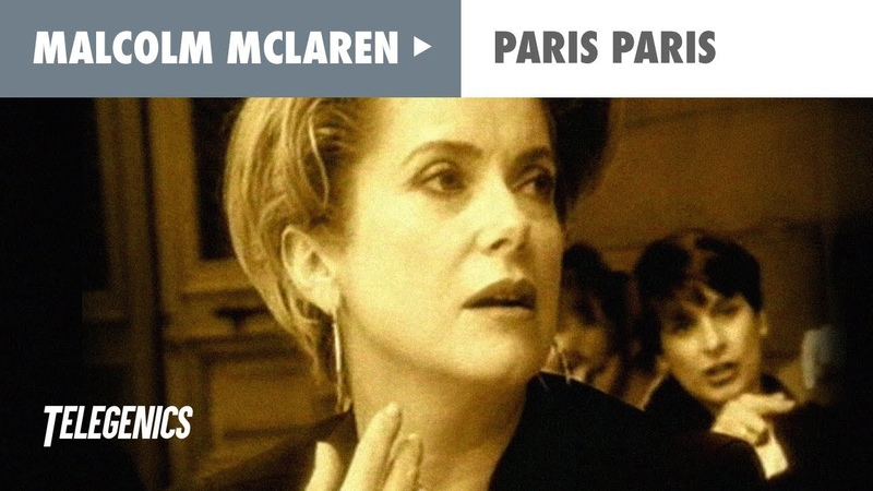 Malcolm McLaren Catherine Deneuve Paris Paris Official Music Video