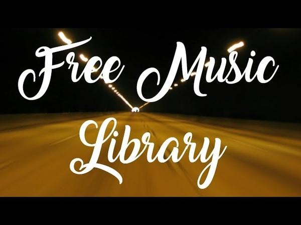 Royalty Free Music ♫ Fast Lane LAKEY INSPIRED