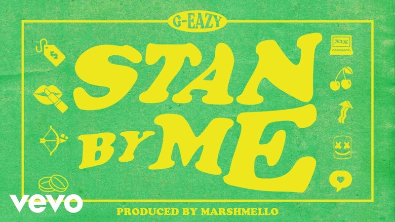 G-Eazy - Stan By Me (Audio)