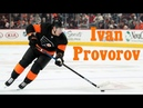Ivan Provorov Flyers Highlights