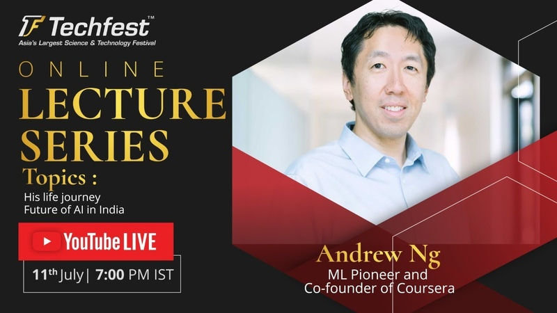 Future of AI Andrew Ng Co Founder of Coursera Online Lecture Series Techfest IIT Bombay