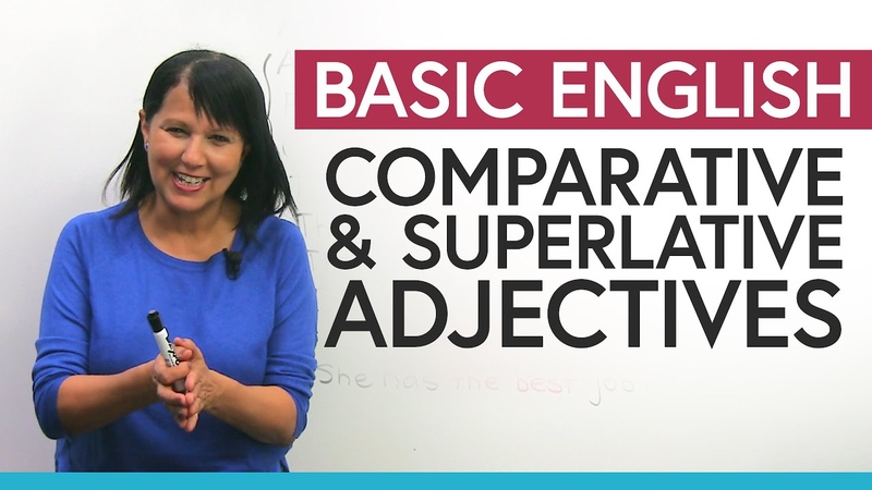 Comparative Superlative Adjectives in English Complete Guide