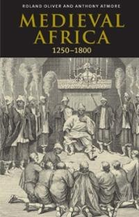 Medieval Africa 1250 1800
