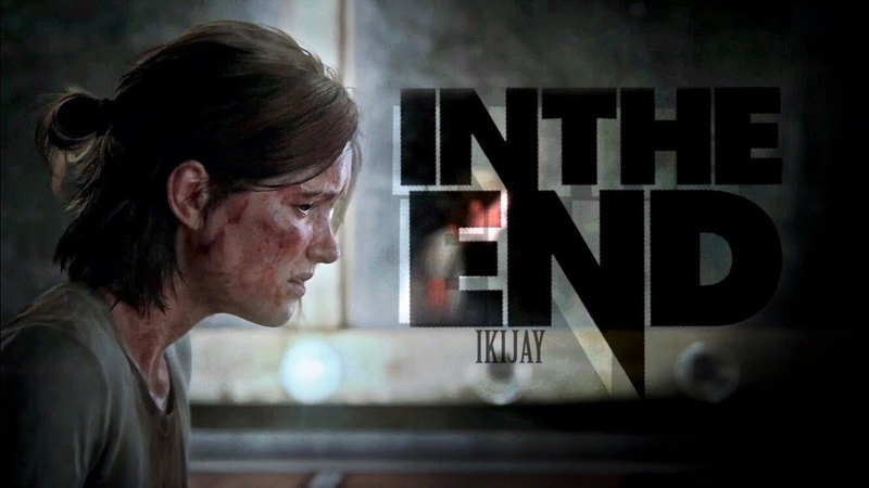 The Last of Us Part II Tribute | In the End