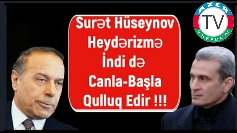 Sürət Hüseynov 4 İYUL 1993 cü ildə Xalqın Hakimiyyətini sən devirdin