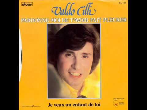 Valdo Cilli Pardonne moi de t'avoir fait pleurer 1981