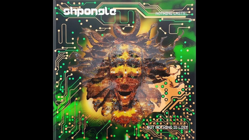 Shpongle Nothing Nothing Is Lost Remastered