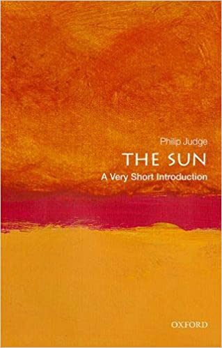 The Sun A Very Short Introduction by Philip Judge UserUpload.Net