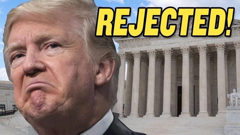 Supreme Court REJECTS Trump's 2020 Election Lawsuits
