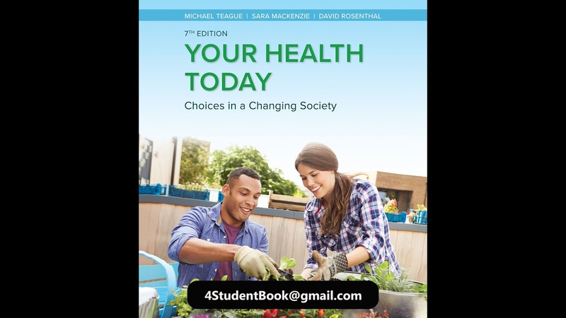 Your Health Today Choices in a Changing Society 7th Edition