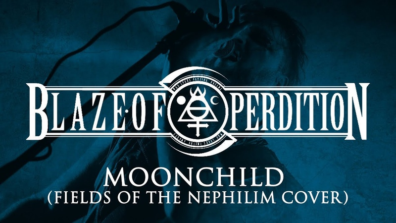 BLAZE OF PERDITION Moonchild Fields of the Nephilim cover Live at F O A D Fest III