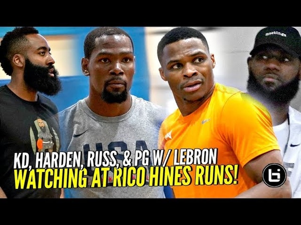 Kevin Durant Russell Westbrook James Harden PG w LeBron Watching at Rico Hines Private Runs