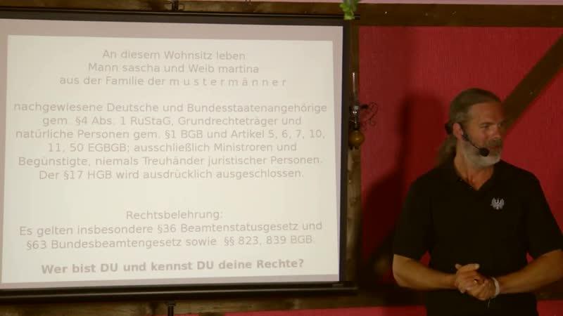 Vortrag Mai 2018 Unterschied Mensch Person Staatsrecht Handelsrecht BRD Deutsches Reich Ewiger Bund Kaiserreich