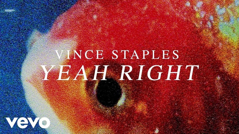 Vince Staples - Yeah Right (Official Audio)