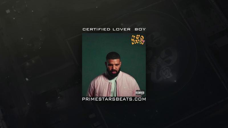 FREE Drake x Chris Brown x Gunna Type Beat 2021 Certified Lover Boy Prod by Primestars