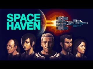 Space Haven Early Access Trailer