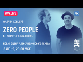 LIVE  Zero People St. Mihalychs Day: Online