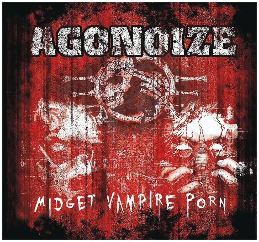 Agonoize - Midget Vampire Porn