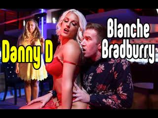 Danny D, Blanche Bradburry BIG TITS BLOWJOB БОЛЬШИЕ СИСЬКИ [Трах, all sex, porn, big tits, Milf, инцест, blowjob brazzers секс