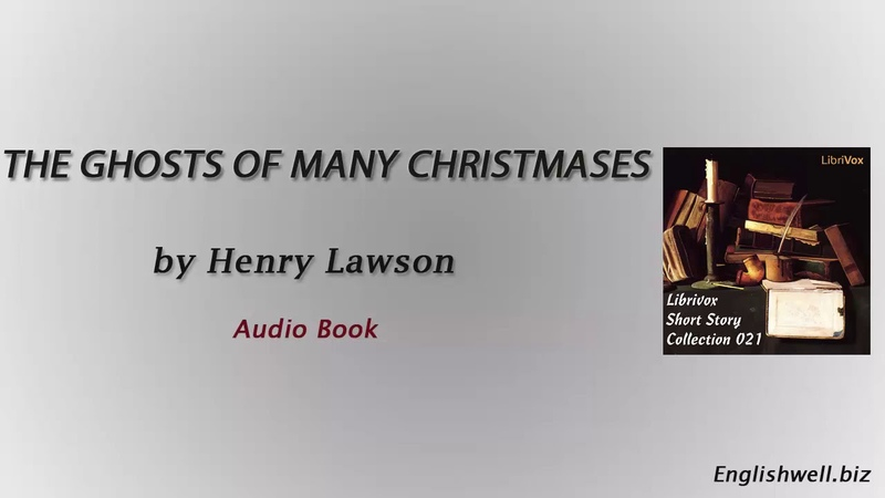 The Ghosts of Many Christmases by Henry Lawson