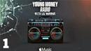 Young Money Radio: Episode 1 (with Lil Baby, Travis Scott, Deion Sanders, Jessie Reyes, Babyface Jedrick Wills)