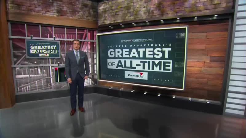 SportsCenter Special College Basketball's Greatest of All Time