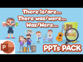 There is/There are... There was/There were... Was/Were... PPTs PACK