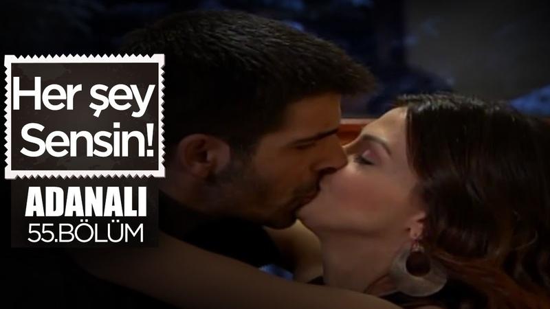 Yeni Bir Aşk Doğuyor Adanalı 55 Bölüm