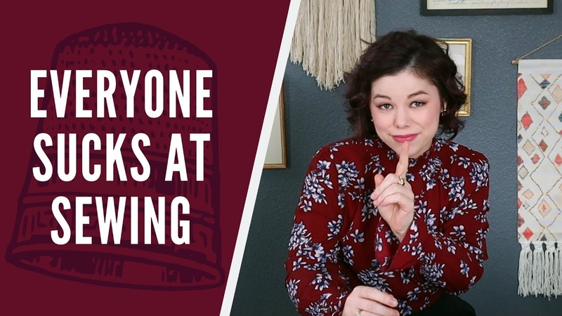 Everyone Sucks at Sewing (and why that's great!) | A Pep-Talk for Sewists