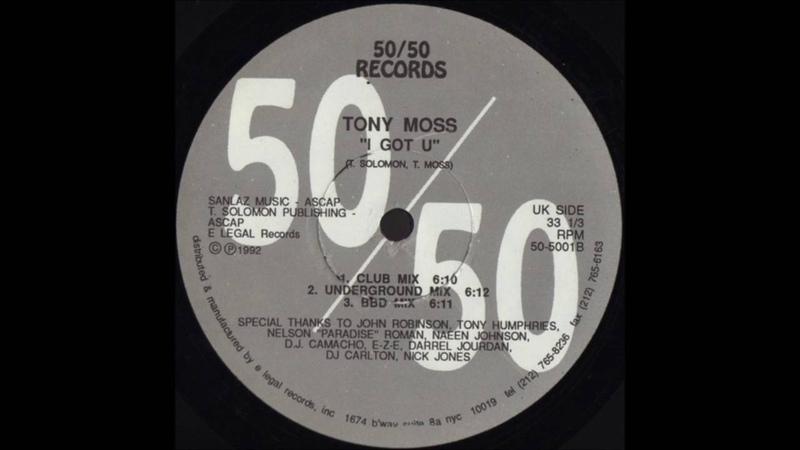 Tony Moss - I Got U (Underground Mix)