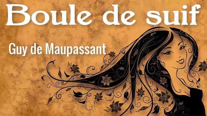 Livre Audio Boule de Suif Guy de Maupassant French
