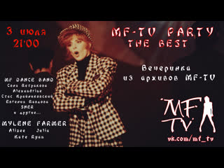 MF-TV PARTY - THE BEST | 03-07-2020 LIVE 21:00
