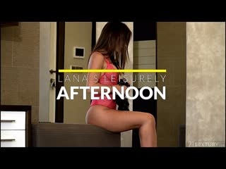 ✴️ Lana Roy - Lana's Leisurely Afternoon / 2020 21Sextury