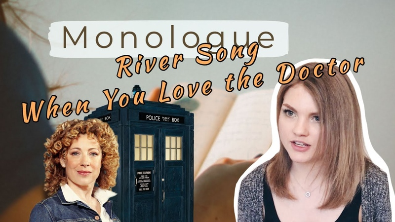 Monolog When You Love the Doctor - River Song from Doctor Who