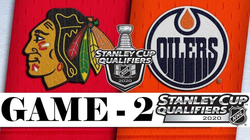 Chicago Blackhawks vs Edmonton Oilers Aug 03 2020 Best of 5 Game 2 NHL 2019 20 Обзор