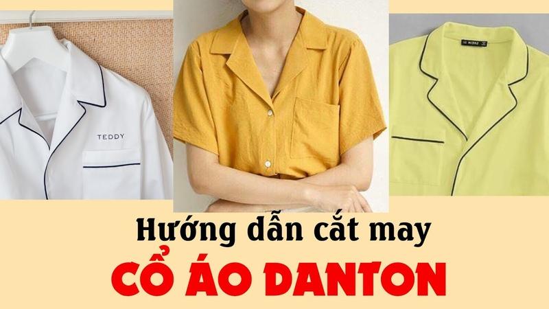 049 Hướng dẫn cắt may CỔ ÁO DANTON đầy đủ và chi tiết nhất l Cách may cổ áo pijama cổ áo hai ve