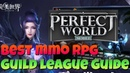 TOP 3 REASONS PERFECT WORLD MOBILE IS THE BEST MMO RPG AND GUILD LEAGUE GUIDE (INTENSE AERIAL PVP)