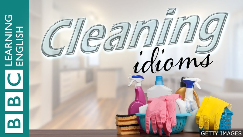 A picture quiz about English idioms Cleaning